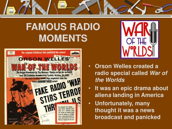 FAMOUS RADIO MOMENTS