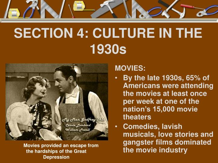 SECTION 4: CULTURE IN THE 1930s