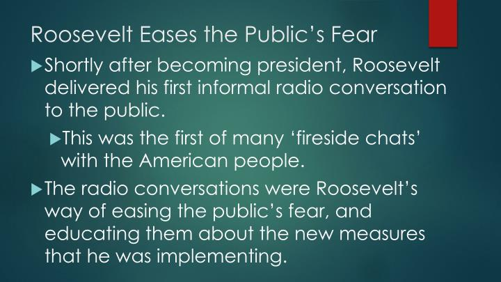 Roosevelt Eases the Public's Fear