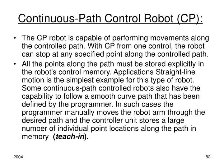 Continuous-Path Control Robot (CP):