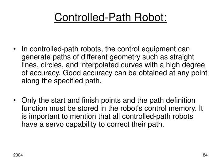 Controlled-Path Robot: