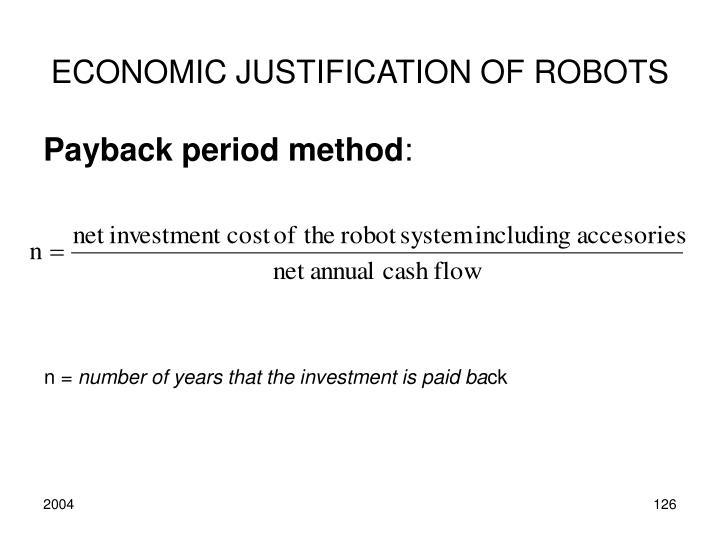 ECONOMIC JUSTIFICATION OF ROBOTS