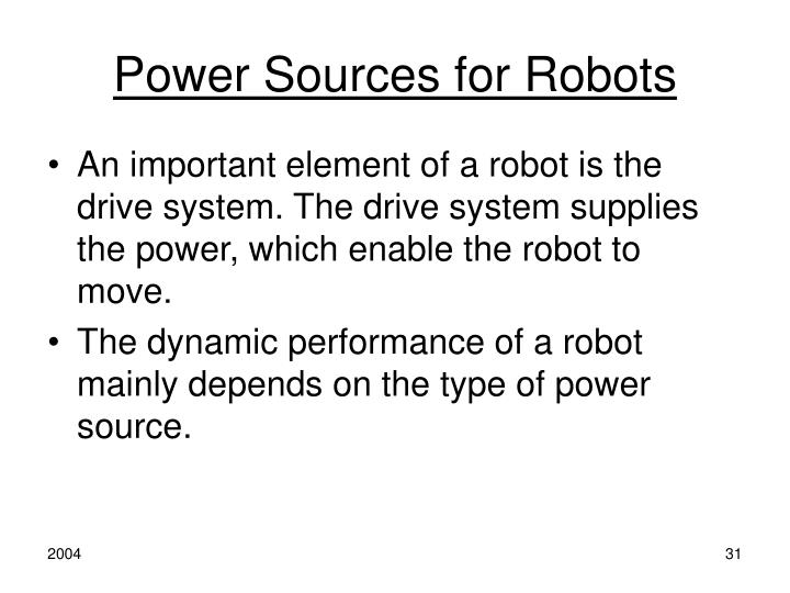 Power Sources for Robots