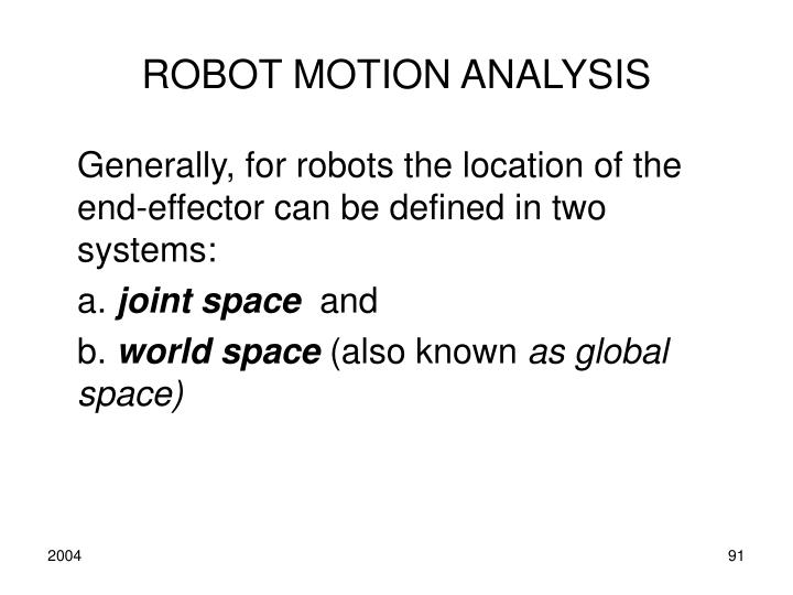 ROBOT MOTION ANALYSIS