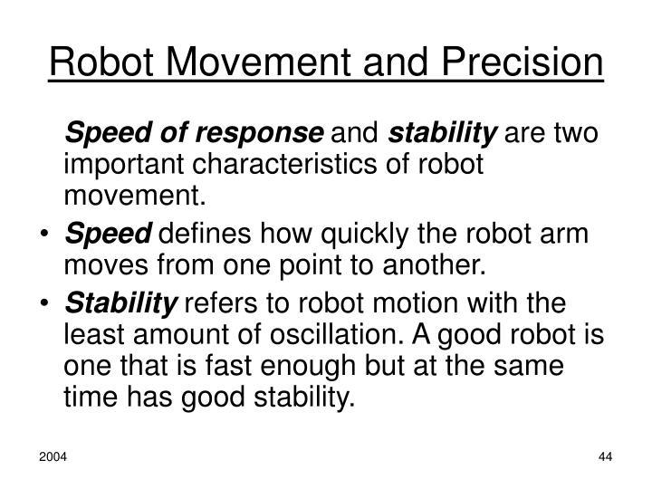 Robot Movement and Precision