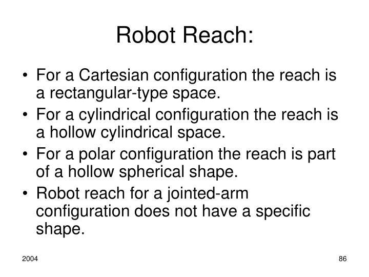 Robot Reach: