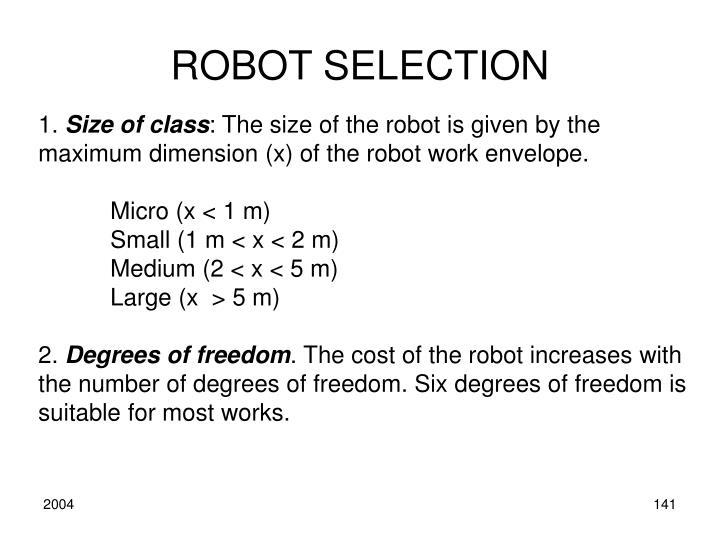 ROBOT SELECTION