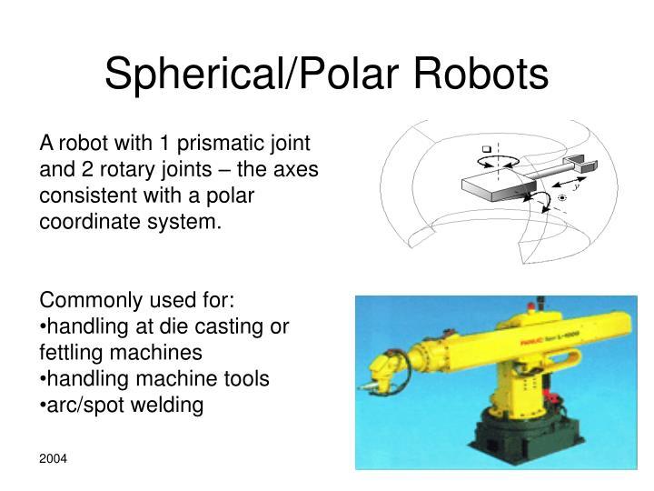 Spherical/Polar Robots