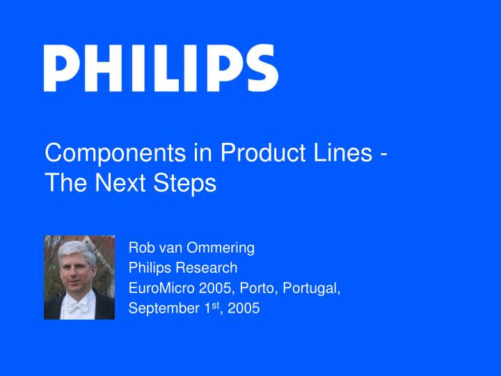 Components in product lines the next steps
