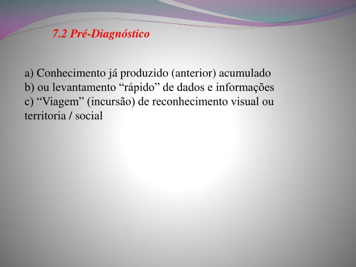 7.2 Pré-Diagnóstico