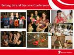 belong be and become conference1