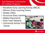 east kimberley communities for children programs