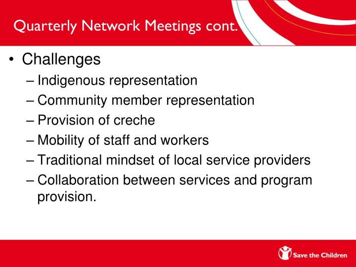 Quarterly Network Meetings cont.