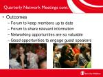 quarterly network meetings cont3