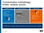 transformation methodology simple modular proven