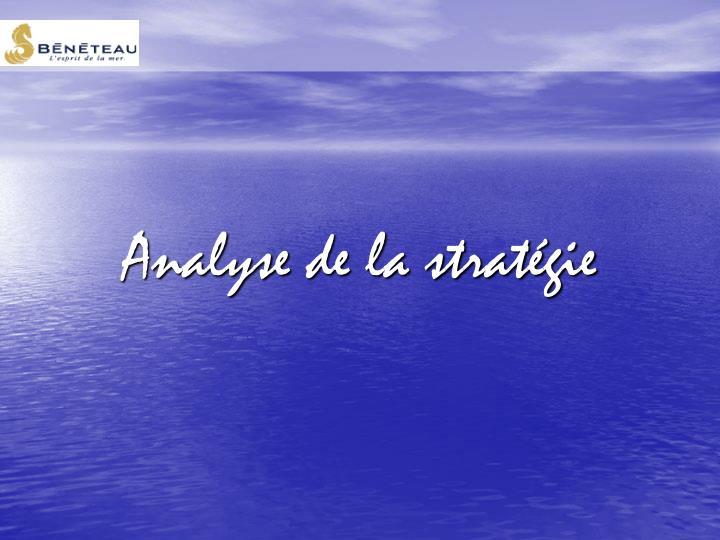 Analyse de la stratégie