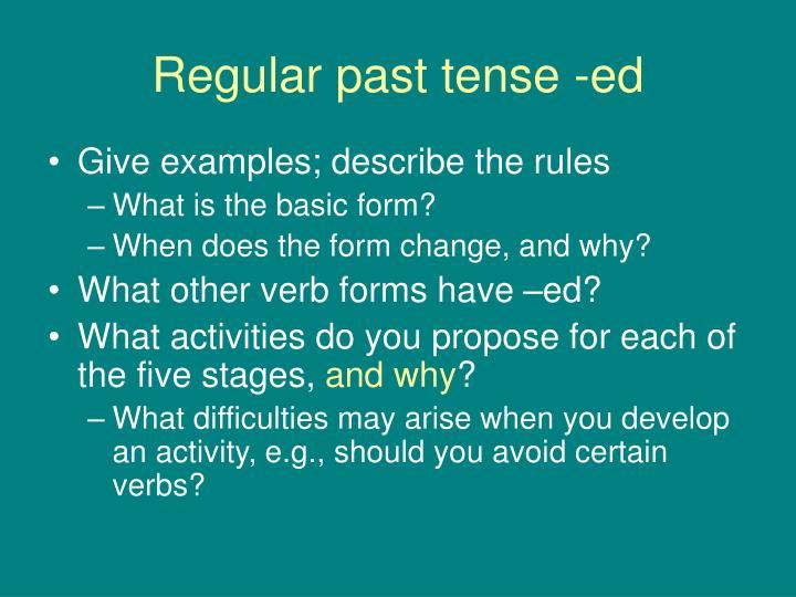 Regular past tense -ed