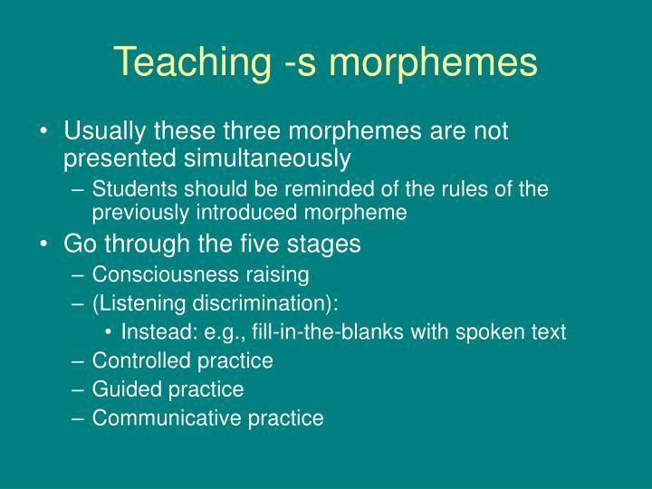 Teaching -s morphemes