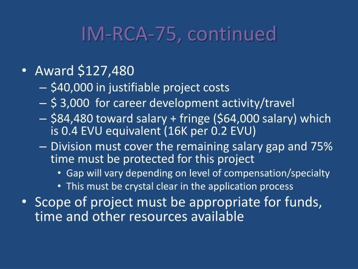 IM-RCA-75, continued