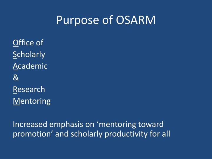 Purpose of OSARM