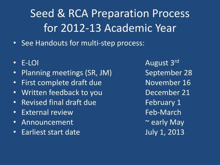 Seed & RCA Preparation Process
