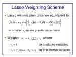 lasso weighting scheme