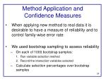 method application and confidence measures