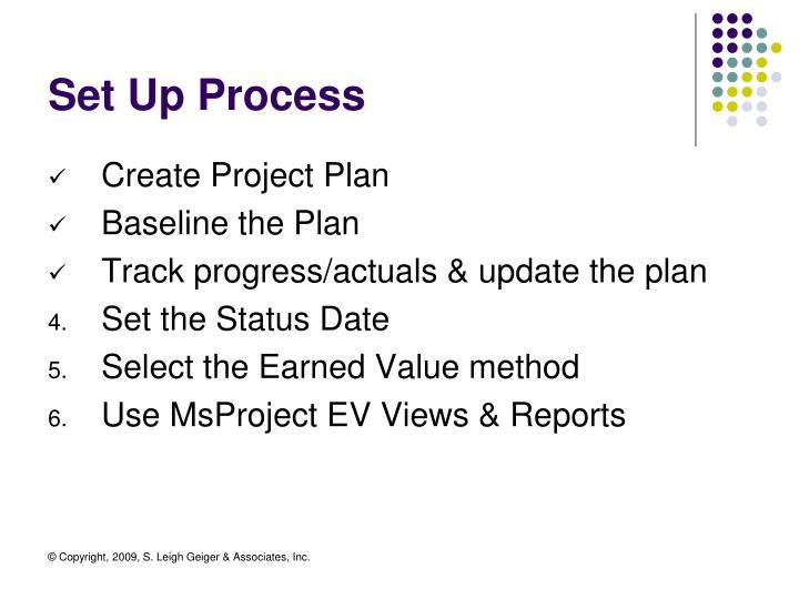 Set Up Process