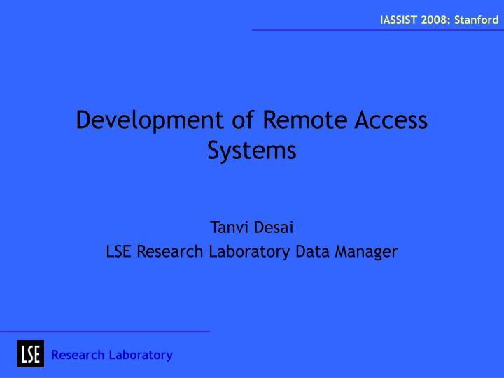 development of remote access systems