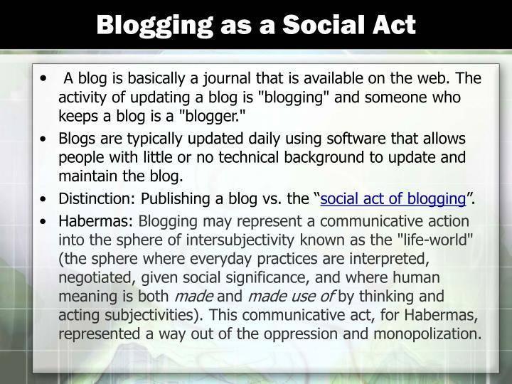 Blogging as a Social Act