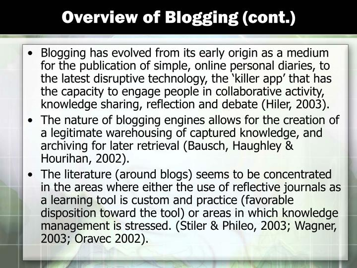 Overview of Blogging (cont.)