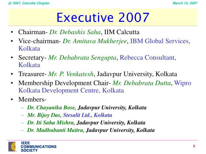 Executive 2007