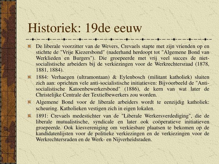 Historiek: 19de eeuw