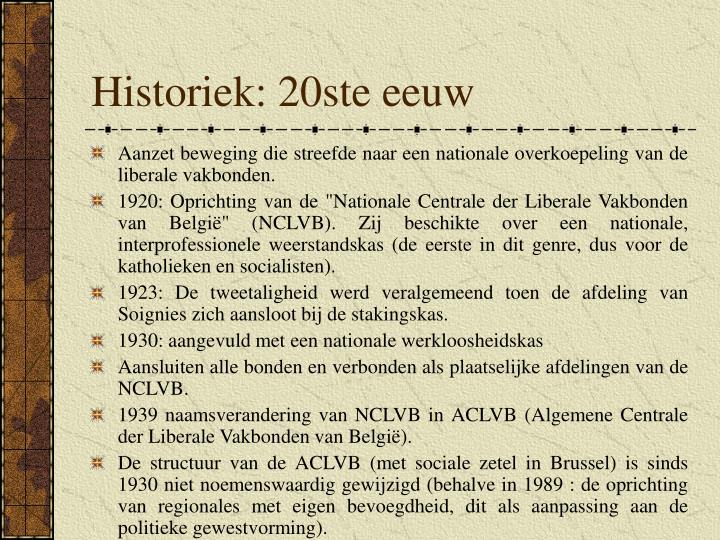 Historiek: 20ste eeuw