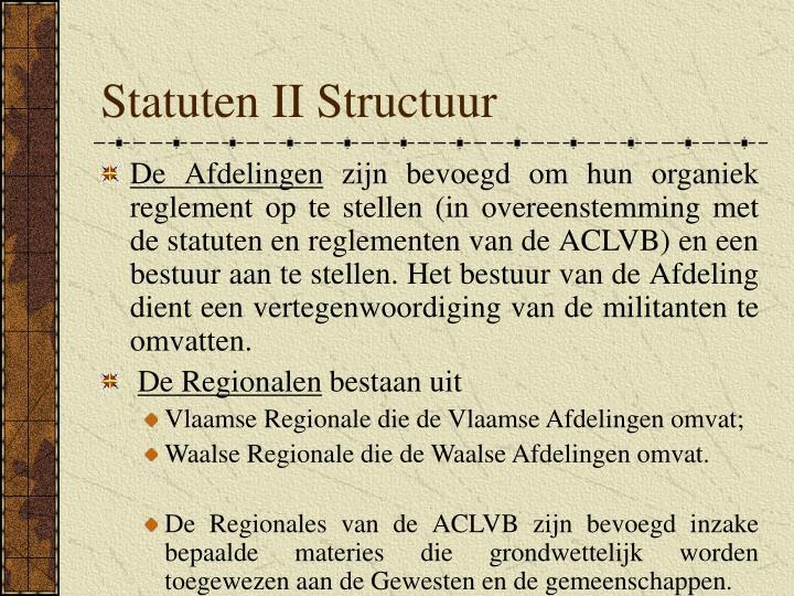 Statuten II Structuur