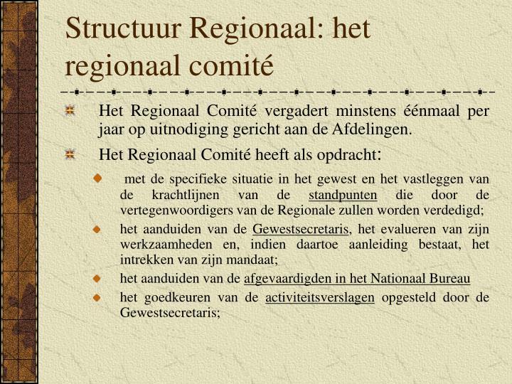 Structuur Regionaal: het regionaal comité