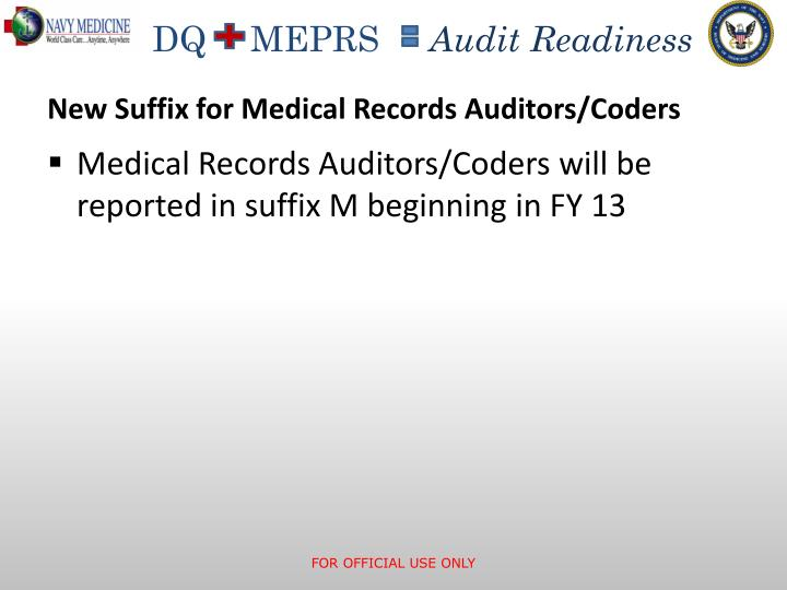 New Suffix for Medical Records Auditors/Coders