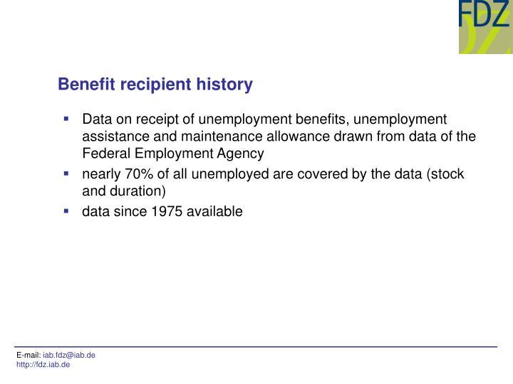 Benefit recipient history