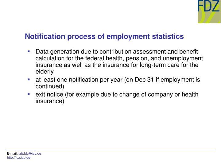 Notification process of employment statistics