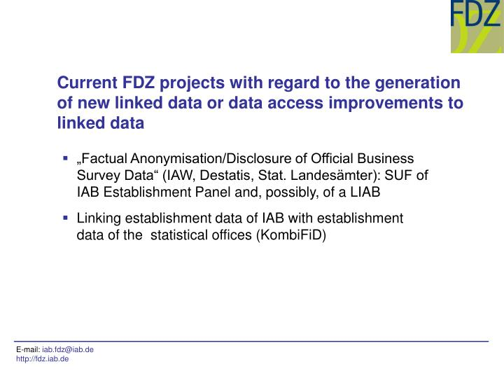 Current FDZ projects with regard to the generation of new linked data or data access improvements to linked data