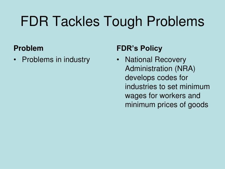 FDR Tackles Tough Problems