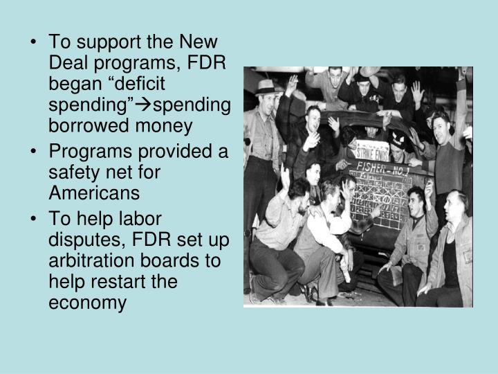 """To support the New Deal programs, FDR began """"deficit spending"""""""