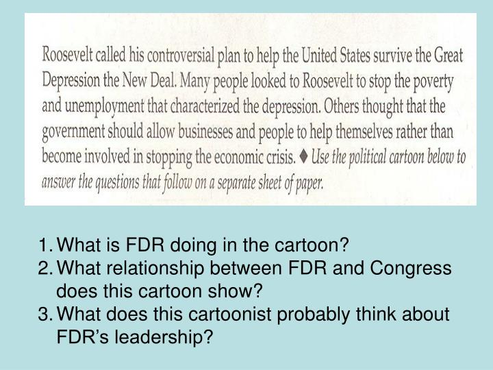 What is FDR doing in the cartoon?
