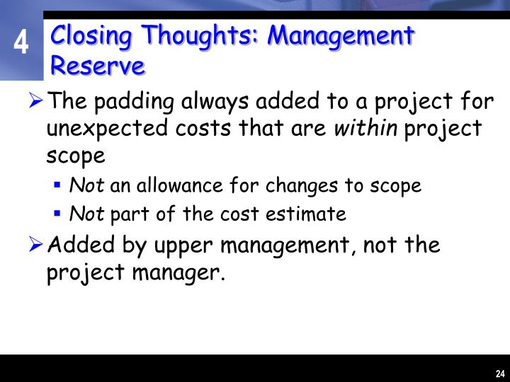 Closing Thoughts: Management Reserve