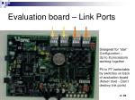evaluation board link ports