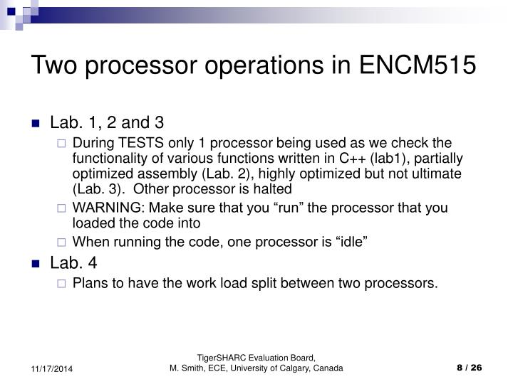 Two processor operations in ENCM515