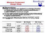 minimum component design study