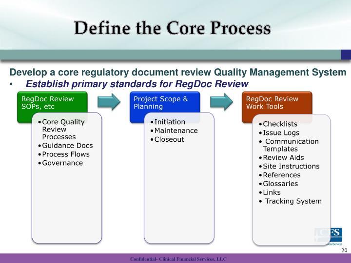 Define the Core Process