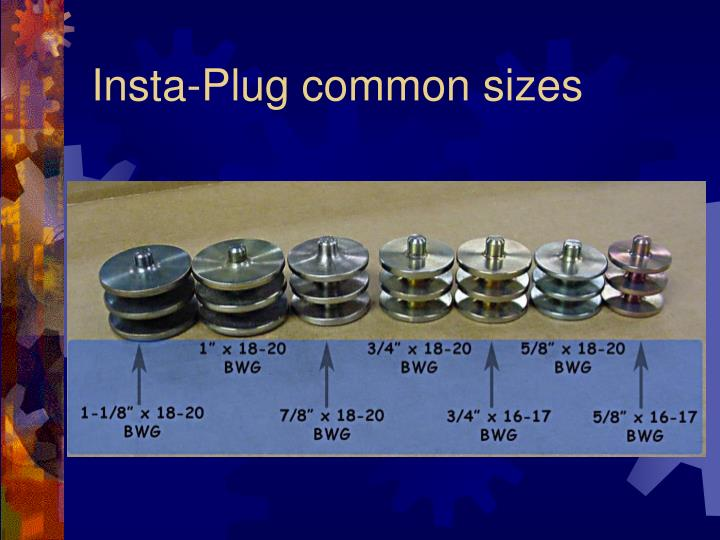 Insta-Plug common sizes