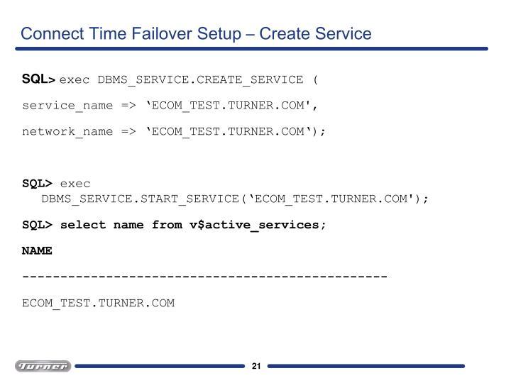 Connect Time Failover Setup – Create Service